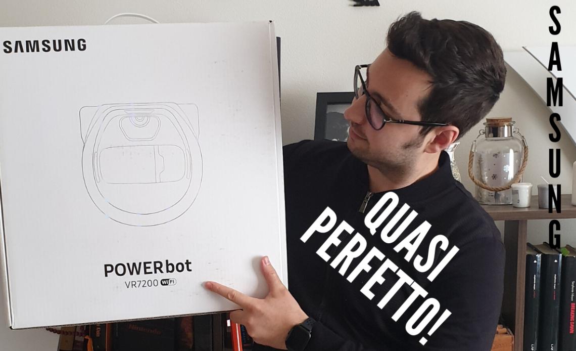 Samsung PowerBot Precision VR7200 - recensione quasi perfetto!