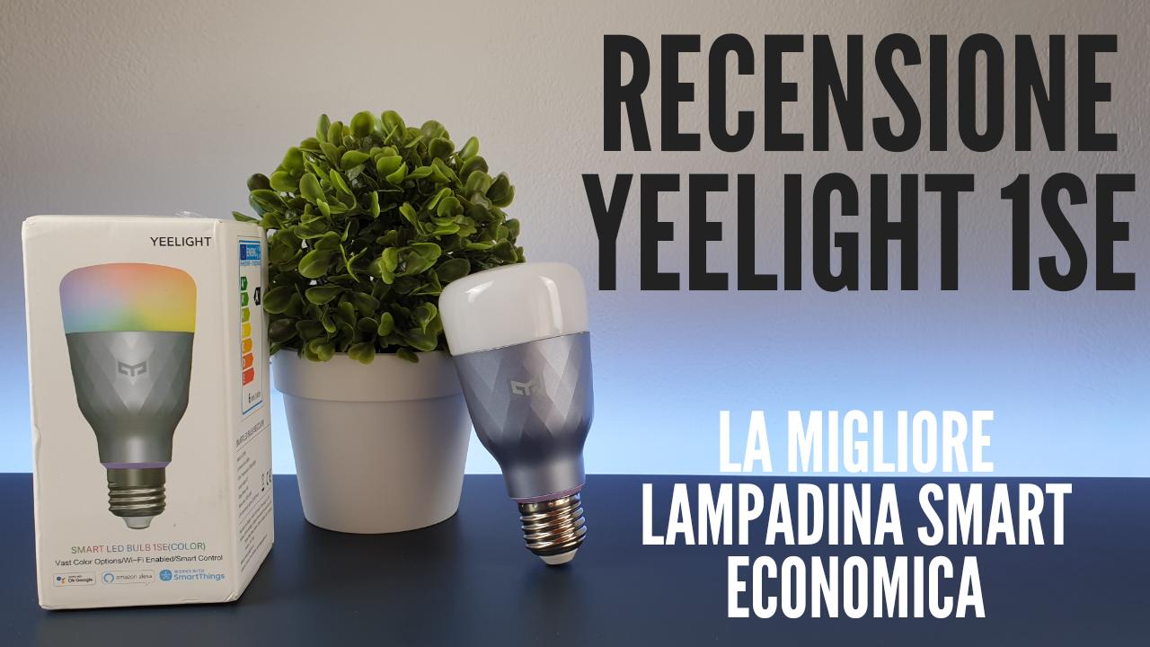 yeelight 1se lampadina smart